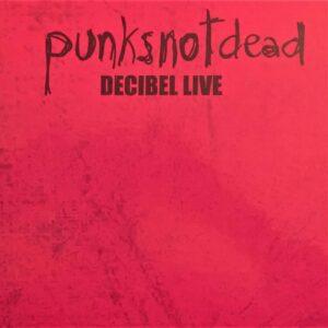 Punksnotdead - Decibel